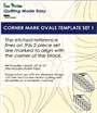 Corner Mark Oval Template 2pc Set by Westalee Designs